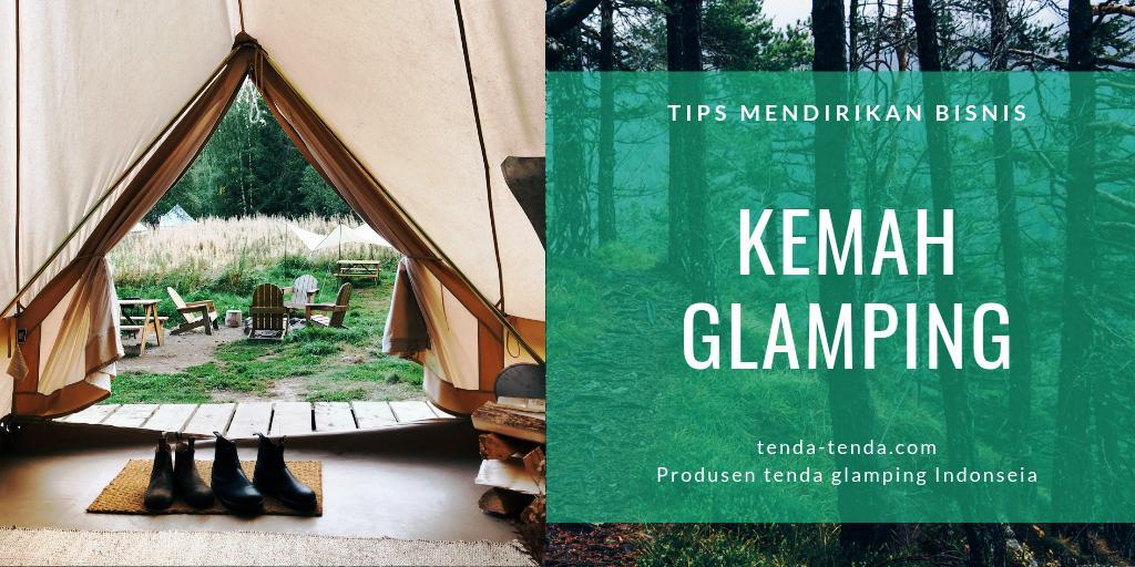tips mendirikan bisnis kemah glamping