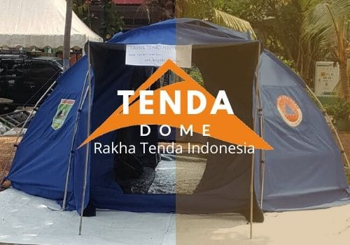 tenda dome rakha tenda indonesia
