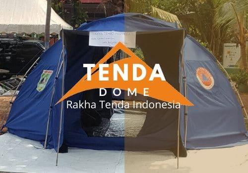 tenda dome rakha tenda indonesia