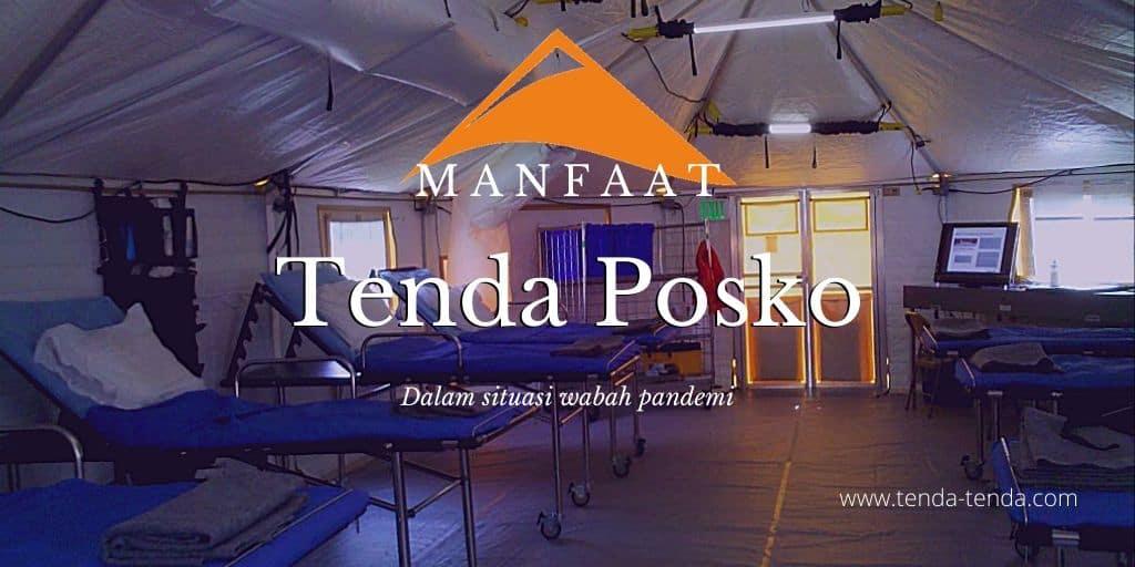 Manfaat Tenda Posko Dalam Menghadapi Wabah Virus Korona